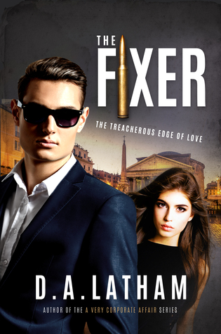 The Fixer - DA Latham
